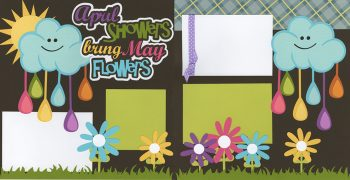 April Showers Bring May Flowers PRE-MADE Option