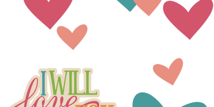 I Will Love You Forever Cutouts