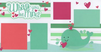 Whale You Be Mine Page Kit